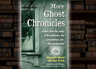 More Ghost Chronicles by Maureen Wood and Ron Kolek