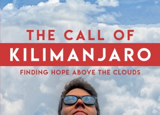 The Call of Kilimanjaro: Finding Hope Above the Clouds by Jeff Belanger.